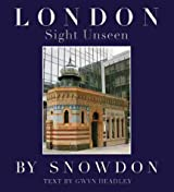 London: Sight Unseen: A Personal View of London