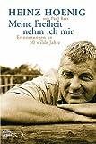 'Meine Freiheit nehm ich mir' von Heinz Hoenig