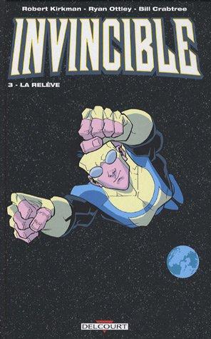Invincible, Tome 3 : La relève