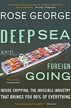 Deep Sea and Foreign Going par [George, Rose]