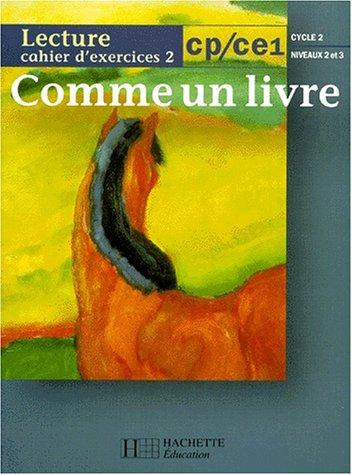 LECTURE CP/CE1. : Cahier d'exercices 2 par Renée Léon, Dominique Luciani