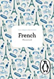 The Penguin French Phrasebook (Phrase Book, Penguin)