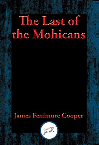 The Last of the Mohicans: With Linked Table of Contents