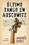 Último tango en Auschwitz (Literaria (akal))