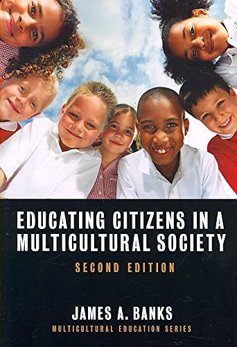 educating-citizens-in-a-multicultural-society-by-author-james-a-banks-published-on-january-2008