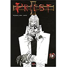 Priest, Tome 10 :