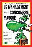 Le management vu par le concombre masqué