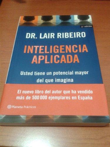 Inteligencia aplicada (Prácticos) por Lair Ribeiro