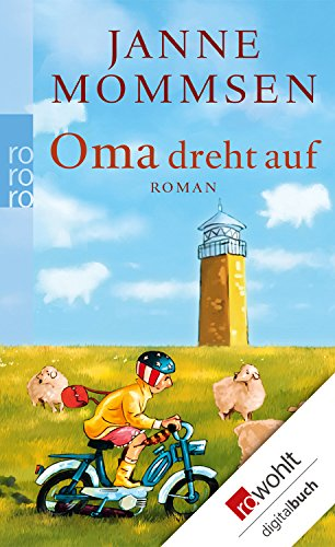 Oma dreht auf (Die Oma-Imke-Reihe 3)