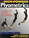 High-powered Plyometrics