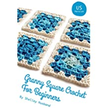 Granny Square Crochet for Beginners US Version (English Edition)