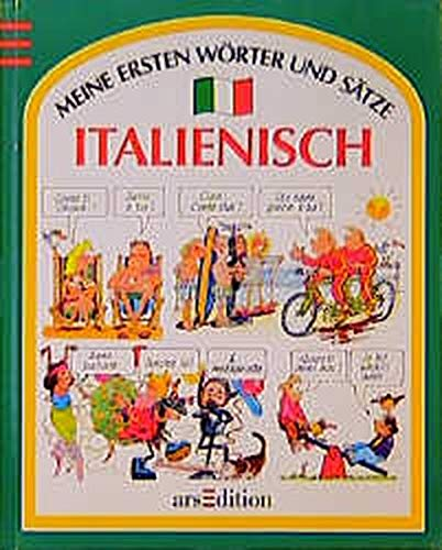 Meine ersten Wörter und Sätze, Italienisch (Sprach- und Länderführer für Kinder)