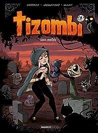 Tizombi, tome 3 : Amis mortels par Christophe Cazenove