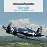 Corsair: Voughts F4u in World War II and Korea (Legends of Warfare: Aviation)