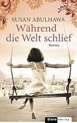 Während die Welt schlief: Roman (German Edition)