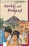 Asche auf Pompeji - Josef C Grund