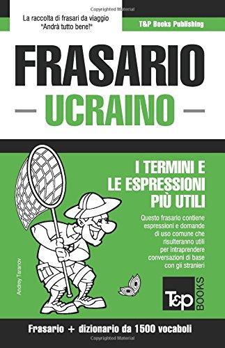 Frasario Italiano-Ucraino e dizionario ridotto da 1500 vocaboli