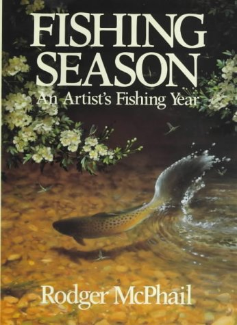 Fishing Season: An Artist's Fishing Year