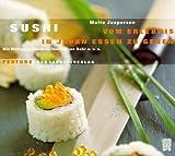 Sushi. Vom Erlebnis, in Japan essen zu gehen, 1 Audio-CD