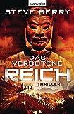Das verbotene Reich: Thriller (Die Cotton Malone-Romane, Band 8)