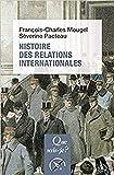 Histoire des relations internationales : de 1815 à nos jours