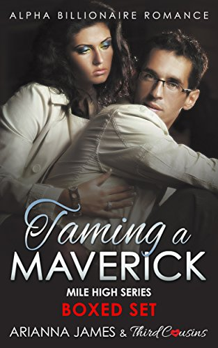 taming-a-maverick-saga-alpha-billionaire-romance-mile-high-series