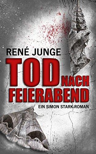 Buchseite und Rezensionen zu 'Tod nach Feierabend (Simon Stark Reihe 8)' von René Junge
