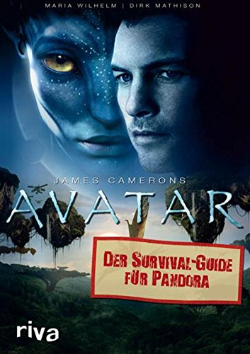 James Camerons Avatar: Der Survival-Guide für Pandora