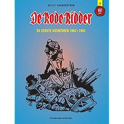 De Rode Ridder: de eerste avonturen 1962-1963