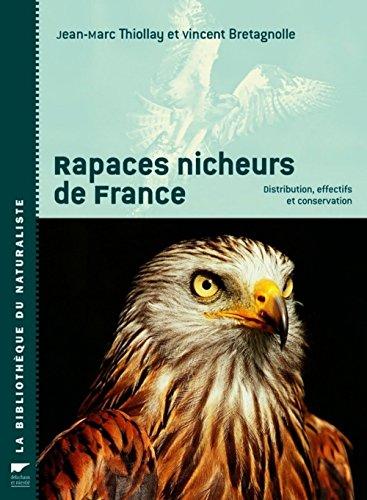 Rapaces nicheurs de France : Distribution, effectifs et conservation