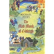 The Mad Monk Of Gidleigh (Knights Templar Mysteries 14): A thrilling medieval mystery set in the West Country