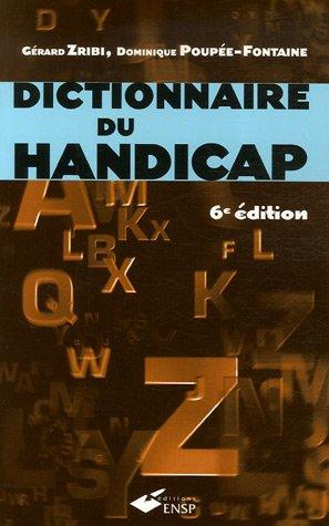 Dictionnaire du handicap par Gérard Zribi, Dominique Poupée-Fontaine