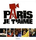 Paris je t'aime - Avec un guide de Paris