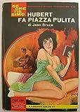 Scarica Libro Hubert fa piazza pulita (PDF,EPUB,MOBI) Online Italiano Gratis