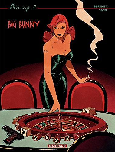 Pin-up - tome 8 - Big Bunny par Yann