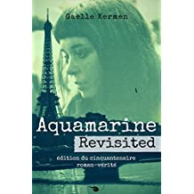 Aquamarine Revisited: édition du cinquantenaire