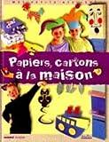 Telecharger Livres PAPIERS CARTON A LA MAISON Ancien prix Editeur 10 Euros (PDF,EPUB,MOBI) gratuits en Francaise