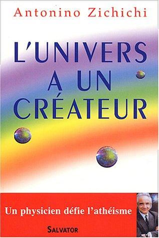 L'Univers a un créateur par Antonio Zichichi