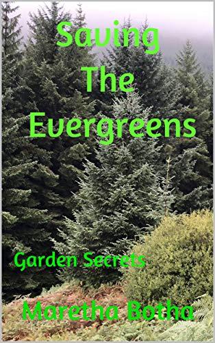 Saving The Evergreens: Garden Secrets by [Botha, Maretha]