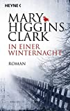Mary Higgins Clark: In einer Winternacht