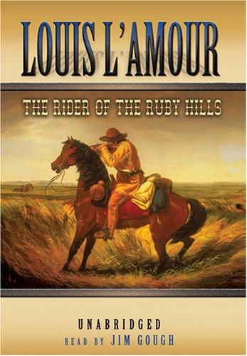 The Rider of the Ruby Hills