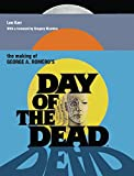 The Making Of George A Romero's Day Of The Dead (Making of the Film)