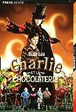 Charlie et la chocolaterie - 30/06/2005