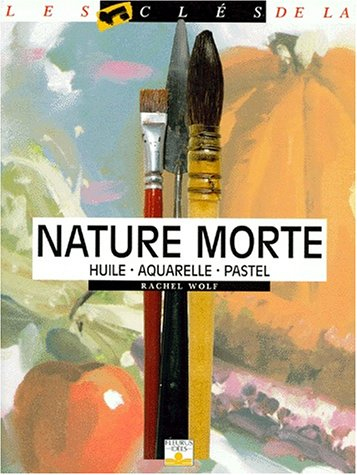 NATURE MORTE. Huile-aquarelle-pastel par Rachel-Rubin Wolf