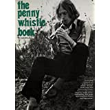 Penny Whistle Book (Penny & Tin Whistle)