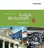 Politik/Wirtschaft - Für Gymnasien in Nordrhein-Westfalen: Arbeitsbuch 9
