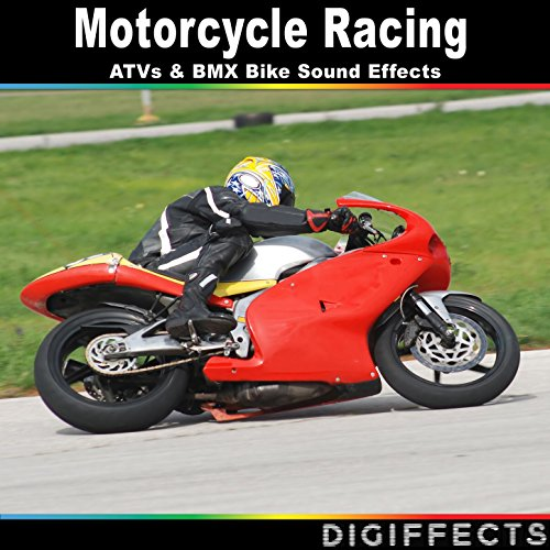 Motorcycle Racing, ATVs and BMX Bike Sound Effects -
