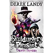 Death Bringer (Skulduggery Pleasant, Book 6) (Skulduggery Pleasant series) (English Edition)