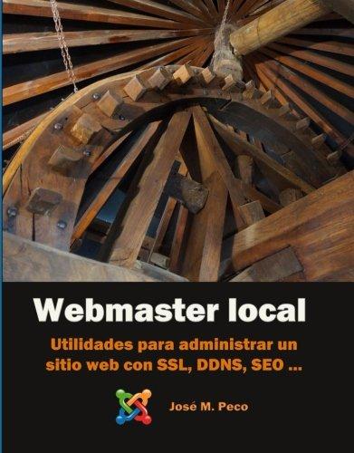 Webmaster local: Utilidades y herramientas  para administrar un sitio web