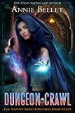 Dungeon Crawl (The Twenty-Sided Sorceress Book 8)